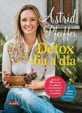 Livro - Detox dia a dia - Para você se sentir bem de dentro para fora