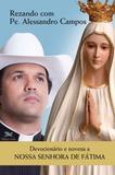 Livro - Devocionário e novena a Nossa Senhora de Fátima