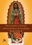 Livro - Devocionário e novena a Nossa Senhora de Guadalupe