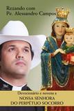 Livro - Devocionário e novena a Nossa Senhora do Perpétuo Socorro