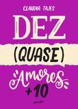 Livro - Dez (quase) amores + 10