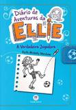Livro - Diário de aventuras da Ellie - A verdadeira jogadora - Livro 4