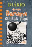 Livro - Diário de um Banana 14: Quebra Tudo