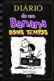 Livro - Diário de um banana – bons tempos