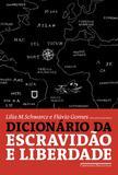Livro - Dicionário da escravidão e liberdade