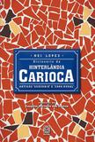Livro - Dicionario Da Hinterlandia Carioca