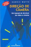 Livro - Direção de câmera - um manual de técnicas de video e cinema