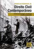 Livro - Direito Civil Contemporâneo - Estatuto Epistemológico, Constituição e Direitos Fundamentais