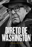 Livro - Direto de Washington - W. Olivetto por ele mesmo