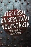 Livro - Discurso da servidão voluntária