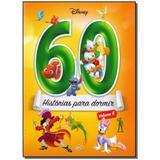 Livro - Disney 60 Historias Para Dormir - Vol.06 - Dcl