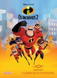 Livro - Disney Clássicos - Os Incríveis 2