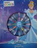 Livro - Disney - Cores - Cinderela - (2044) - Dcl - difusao cultural do livr