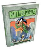 Livro Disney Pateta Repórter - Capa Dura 466 Páginas  + Livro Disney Mostarda Pateta Faz Historia  - Capa Dura 360 Páginas - Combo