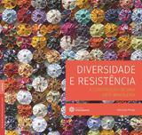 Livro - Diversidade e resistência: - a construção de uma arte brasileira