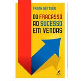 Livro - Do fracasso ao sucesso em vendas