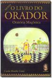 Livro Do Orador, o - Oratoria Maconica - Madras editora