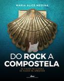 Livro - Do Rock a Compostela