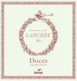 Livro - Doces - Ladurée