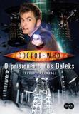 Livro - Doctor Who: o prisioneiro dos Daleks