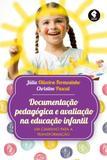 Livro - Documentação Pedagógica e Avaliação na Educação Infantil - Um Caminho para a Transformação