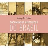 Livro - Documentos históricos do Brasil