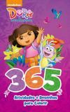 Livro - Dora, a Aventureira - 365 atividades e desenhos para colorir