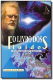 Livro dos fluidos (o) - Farol das tres colinas