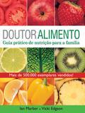 Livro - Doutor alimento - Guia prático de nutrição para a família