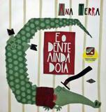 Livro - E o dente ainda doia - Frl - farol literario (dcl)