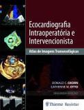 Livro Ecocardiografia Intraoperatória E Intervencionista - Thieme revinter