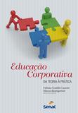 Livro - Educação corporativa : Da teoria a prática