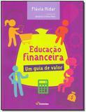 Livro - Educacao Financeira Um Guia De Valor - Moderna