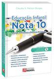 Livro Educação Infantil Nota 10 - Editora rideel
