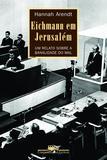 Livro - Eichmann em Jerusalém