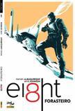 Livro - Eight: Forasteiro
