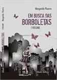 Livro - Em Busca das Borboletas - Volume 1