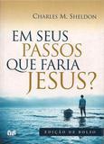Livro - Em seus passos que faria Jesus?