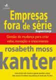 Livro - Empresas Fora De Serie - Alb - alta books