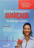 Livro Enfermagem Avançada Um Guia Para A Prática - Sanar