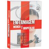 Livro Enfermagem Medica e Hospitalar - Editora rideel