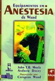 Livro - Equipamentos em Anestesia de Ward