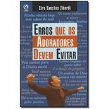 Livro - Erros Que Os Adoradores Devem Evitar - Cpad