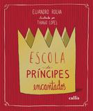 Livro - Escola de príncipes encantados