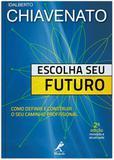 Livro - Escolha seu futuro