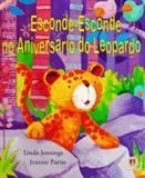 Livro - Esconde-esconde no aniversário do leopardo