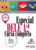 Livro - Especial Dele A2 Curso Completo - Libro Del Alumno - Ede - edelsa (anaya)