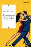Livro - Esperando Bojangles