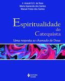 Livro - Espiritualidade do catequista