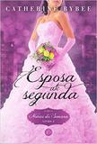 Livro - Esposa até segunda (Vol. 2 Noivas da Semana)